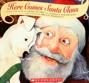 Cover of: Here comes Santa Claus