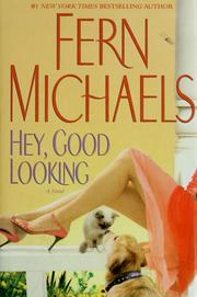 Cover of: Hey, Good Looking: A Novel