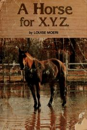 Cover of: A horse for X.Y.Z.