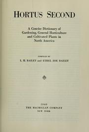 Cover of: Hortus second: a concise dictionary of gardening, general horticulture and cultivated plants in North America