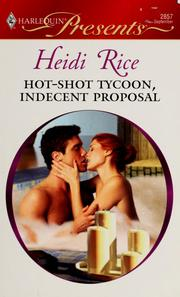 Cover of: Hot-shot tycoon, indecent proposal