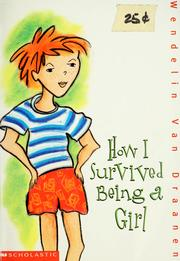 Cover of: How I survived being a girl