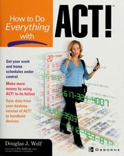 Cover of: How to do everything with ACT!