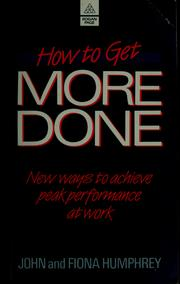 Cover of: How to get more done