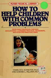 Cover of: How to help children with common problems.