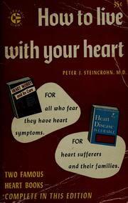 Cover of: How to live with your heart