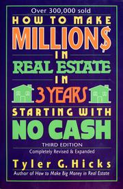 Cover of: How to make millions in real estate in 3 years starting with no cash