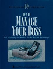 Cover of: How to manage your boss
