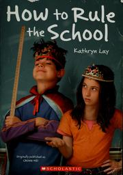 Cover of: How to rule the school