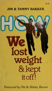Cover of: How we lost weight and kept it off!