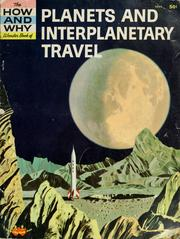 Cover of: The how and why wonder book of planets and interplanetary travel