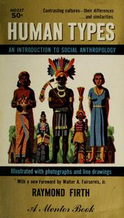Cover of: Human types: an introduction to social anthropology.