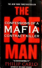Cover of: The Ice man: confessions of a mafia contract killer