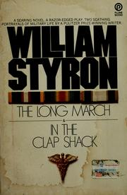 Cover of: In the clap shack: and, the long march