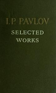 Cover of: I.P. Pavlov: selected works