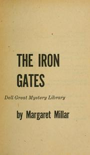 Cover of: The iron gates: a psychological novel