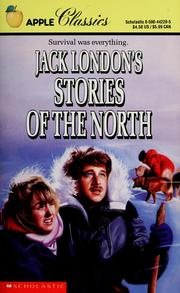 Cover of: Jack London's Stories of the North