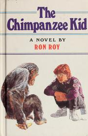Cover of: Just for boys presents The chimpanzee kid: a novel