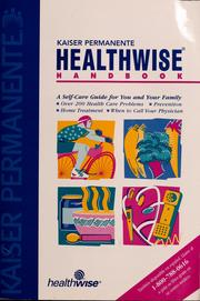 Cover of: Kaiser Permanente Healthwise handbook: a self-care guide for you and your family