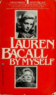 Cover of: Lauren Bacall by myself.