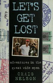 Cover of: Let's get lost: adventures in the great wide open