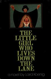 Cover of: The little girl who lives down the lane