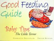 Cover of: The little terror: good feeding guide