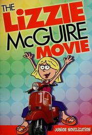 Cover of: The Lizzie Mcguire Movie: Junior Novelization
