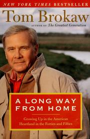 Cover of: A long way from home: growing up in the American heartland in the forties and fifties