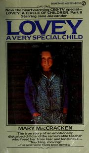 Cover of: Lovey, a very special child