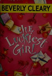 Cover of: The luckiest girl