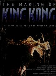 Cover of: The making of King Kong: the official guide to the motion picture