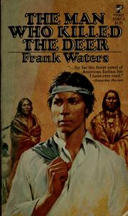 Cover of: The man who killed the deer.