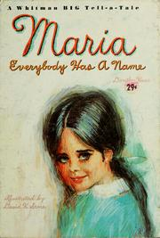 Cover of: Maria, everybody has a name