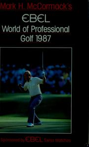 Cover of: Mark h. mccormack's ebel: world of professional golf 1987.