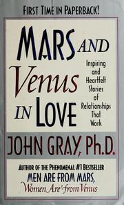 Cover of: Mars and Venus in love: inspiring and heartfelt stories of relationships that work