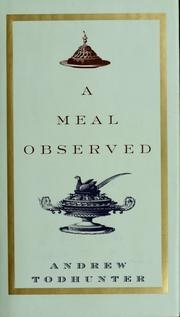 Cover of: A meal observed