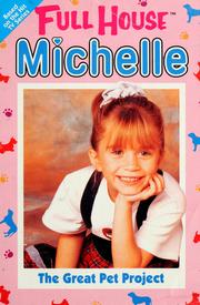 Cover of: Michelle: the great pet project