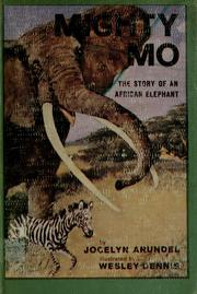 Cover of: Mighty Mo: the story of an African elephant