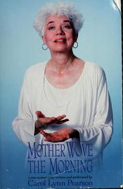 Cover of: Mother Wove the Morning: A One-Woman Play