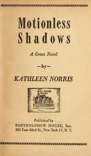 Cover of: Motionless shadows: a great novel