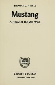 Cover of: Mustang: a horse of the old West