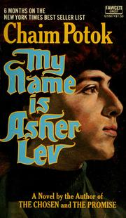 Cover of: My name is Asher Lev.