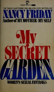 Cover of: My secret garden: women's sexual fantasies