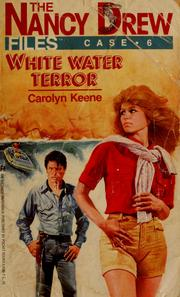 Cover of: The Nancy Drew files: White Water Terror