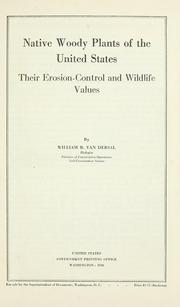 Cover of: Native woody plants of the United States: their erosion-control and wildlife values