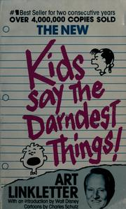 Cover of: The new Kids say the darndest things!
