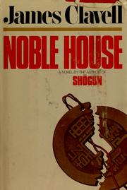 Cover of: Noble House: a novel of contemporary Hong Kong