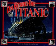 Cover of: On board the Titanic: what it was like when the great liner sank