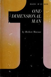 Cover of: One dimensional man: studies in the ideology of advanced industrial society.